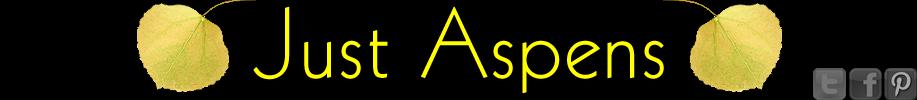 Just Aspens